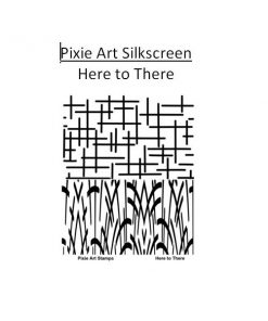 Pixie Art Silkscreen - Here to There