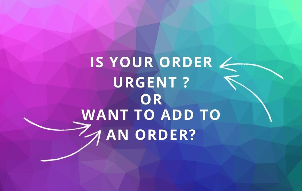 is your order urgent.3